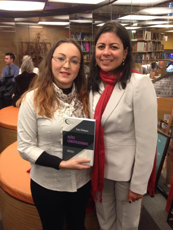 Mônica Souto (colaboradora GEN) e Dra. Geisa Rodrigues (autora da obra Ações Constitucionais)